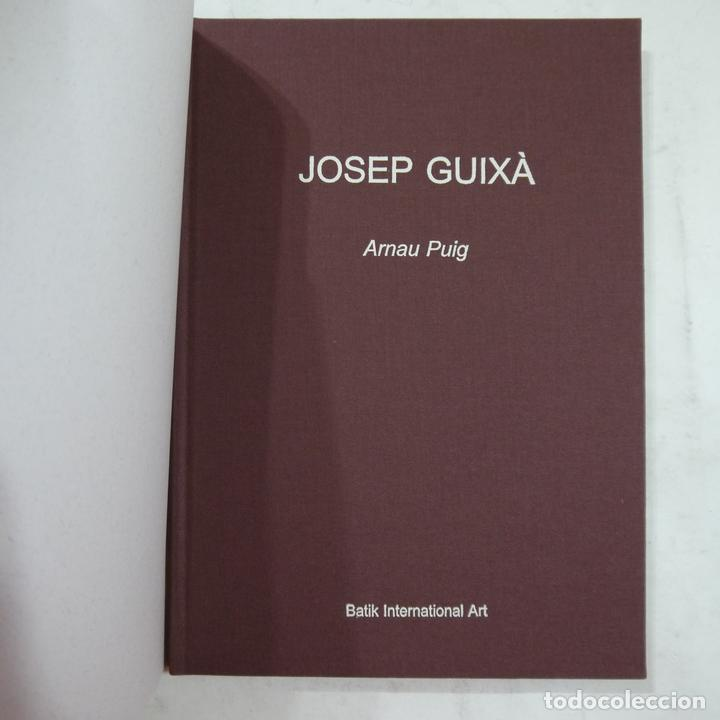 Libros de segunda mano: JOSEP GUIXÀ - ARNAU PUIG - BATIK INTERNATIONAL ART - 2003 - Foto 2 - 75385991