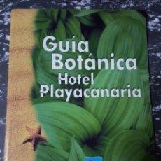 Libros de segunda mano: GUÍA BOTANICA HOTEL PLAYACANARIA. Lote 75409655