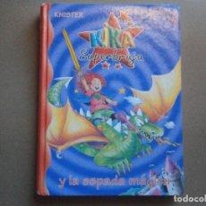 Libros de segunda mano: 1 LIBRO - KIKA SUPERBRUJA Y LA ESPADA MAGICA ( KNISTER ). Lote 75453055