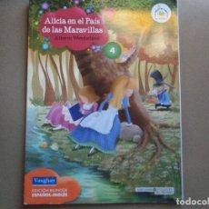 Libros de segunda mano: 1 LIBRO - ALICIA EN EL PAIS DE LAS MARAVILLAS ( BIBLIOTECA INFANTIL EL MUNDO - EDICION BILINGÜE ). Lote 75453647