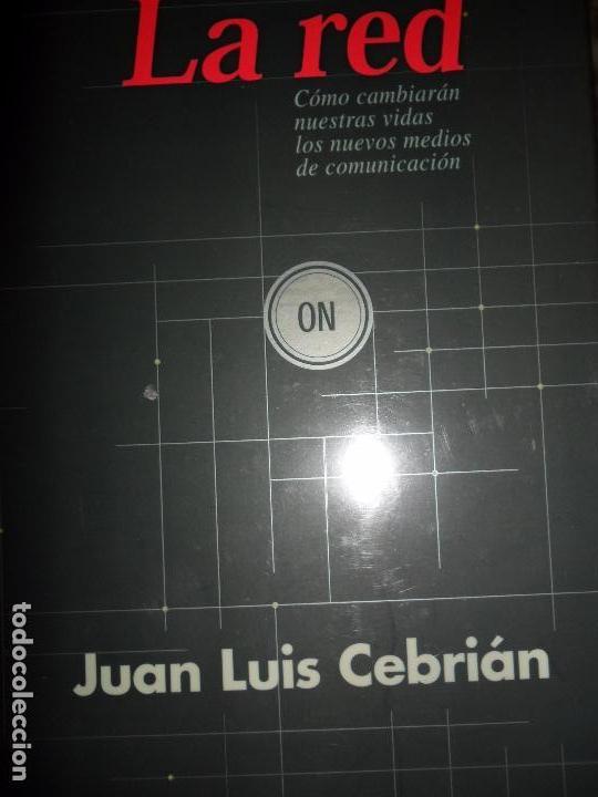 LA RED, JUAN LUIS CEBRIÁN, ED. TAURUS (Libros de Segunda Mano (posteriores a 1936) - Literatura - Otros)