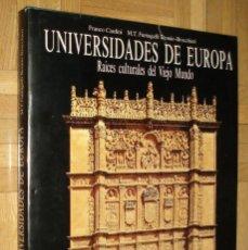 Libros de segunda mano: UNIVERSIDADES DE EUROPA. RAICES CULTURALES DEL VIEJO MUNDO CARDINI / FUMAGALLI. . Lote 75507115
