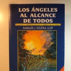 Libros de segunda mano: LOS ÁNGELES AL ALCANCE DE TODOS. PLEGARIAS Y EXHORTOS DE LOS 72 GENIOS DE LA CÁBALA.. Lote 75517447