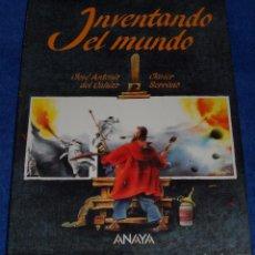 Libros de segunda mano: INVENTANDO EL MUNDO - ANAYA (1989). Lote 75551747