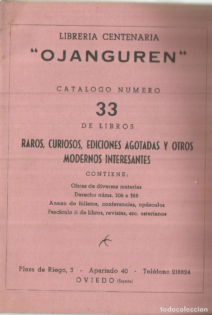 CATÁLOGO 33 DE LIBROS RAROS, CURIOSOS, EDICIONES AGOTADAS Y OTROS. LIBRERIA OJANGUREN. OVIEDO. 1976 (Libros de Segunda Mano - Bellas artes, ocio y coleccionismo - Otros)