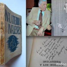 Libros de segunda mano: INGLATERRA Y LOS INGLESES.FIRMADO POR ALFREDO MARQUERÍE A EDUARDO HARO TECGLEN EN INFORMACIONES,1942. Lote 75577887
