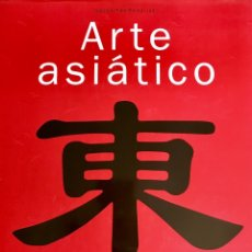 Libros de segunda mano: ARTE ASIÁTICO. Lote 75614379