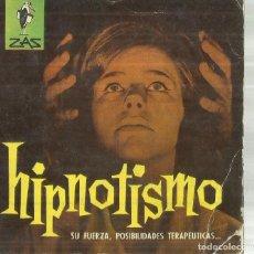 Libros de segunda mano: ¿HIPNOTISMO, HIPNOSIS?. CARLOS DE ARCE. BRUGUERA. BARCELONA. 1962. Lote 132168355