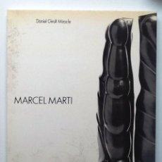 Libros de segunda mano: MARCEL MARTI. DANIEL GIRALT MIRACLE. Lote 75693023