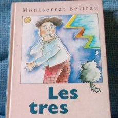 Libros de segunda mano: LES TRES PROVES - MONTSERRAT BELTRAN - CERCLE DE LECTORS - 1993. Lote 75763115