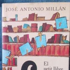 Libros de segunda mano: EL PETIT LLIBRE QUE ENCARA NO TENIA NOM - JOSE ANTONIO MILLAN - 1998. Lote 75763507