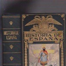 Libros de segunda mano: HISTORIA DE ESPAÑA - EDITORIAL RAMON SOPENA 1940 / CON DEDICATORIA PARTICULAR. Lote 75769567