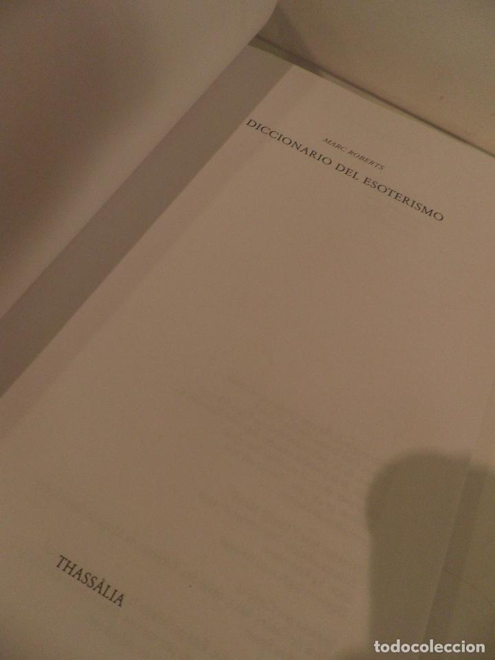 Libros de segunda mano: Diccionario del esoterismo, Marc Roberts, Thassalia, 1998 - Foto 4 - 75778327