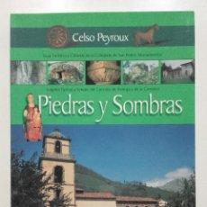 Livros em segunda mão: PIEDRAS Y SOMBRAS. CELSO PEYROUX. COLEGIATA DE SAN PEDRO. TEVERGA. ASTURIAS. Lote 75794695