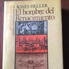 Libros de segunda mano: EL HOMBRE DEL RENACIMIENTO. ÁGNES HELLER.. Lote 75862627