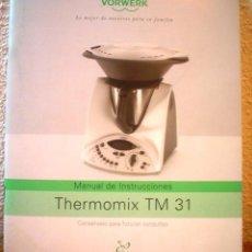 Libros de segunda mano: MANUAL DE INSTRUCCIONES THERMOMIX TM 31. Lote 75880127