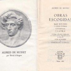 Libros de segunda mano: ALFRED DE MUSSET. OBRAS ESCOGIDAS. MADRID, 1966. (COL. CRISOL, 398).. Lote 75706207