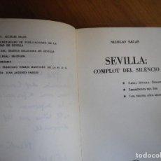 Libros de segunda mano: SEVILLA: COMPLOT DEL SILENCIO NICOLAS SALAS DEDICADO SEVILLA 9174. Lote 76084831