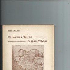 Libros de segunda mano: EL BARRIO E IGLESIA DE SAN ESTEBAN DE BURGOS. TEOFILO LOPEZ MATA. 1946. NUEVO. Lote 76414587