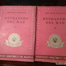 Libros de segunda mano: GELLA ITURRIAGA, JOSÉ. REFRANERO DEL MAR. 2 TOMOS. 1944. Lote 76442111