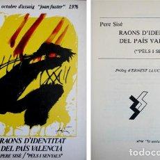"""Libros de segunda mano: SISÈ, PERE. RAONS D' IDENTITAT DEL PAÍS VALENCIÀ [""""PÈLS I SENYALS""""]. 1977.. Lote 76491163"""