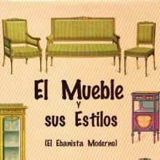 Libros de segunda mano: EL MUEBLE Y SUS ESTILOS AMBROSIO RODRIGUEZ. Lote 135883427