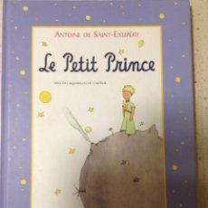 Libros de segunda mano: LE PETIT PRINCE. ANTOINE DE SAINT EXUPÉRY. Lote 76636591
