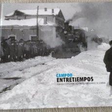 Libros de segunda mano: CAMPOO ENTRETIEMPOS - DIFICIL LIBRO. Lote 76679859