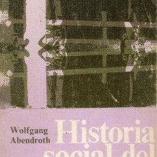 Libros de segunda mano: HISTORIA SOCIAL DEL MOVIMIENTO OBRERO EUROPEO. Lote 76783303