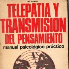 Libros de segunda mano: MIR SHEMESH : TELEPATÍA Y TRANSMISIÓN DEL PENSAMIENTO (DE VECCHI, 1971). Lote 76796071