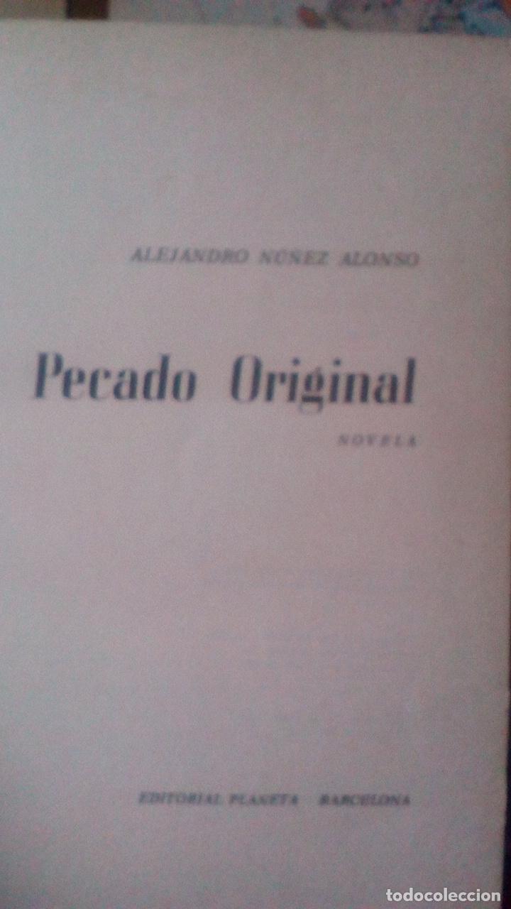 PECADO ORIGINAL - NÚÑEZ ALONSO, ALEJANDRO (Libros de Segunda Mano (posteriores a 1936) - Literatura - Otros)