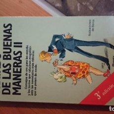Libros de segunda mano: TRATADO DE LAS BUENAS MANERAS II. ALFONSO USSÍA. EDITORIAL PLANETA.. Lote 76899919
