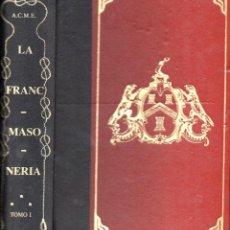 Libros de segunda mano: ADOLF COLOM MIRALLES : LA FRANC MASONERIA (1982). Lote 77022649