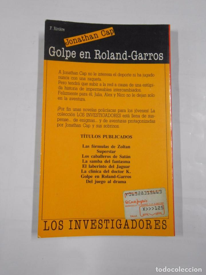 Libros de segunda mano: GOLPE EN ROLAND-GARROS. CAP, - JONATHAN. - LOS INVESTIGADORES Nº 7. TDK94 - Foto 2 - 160046949