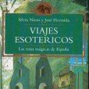 Libros de segunda mano: NIETO Y HERMIDA : VIAJES ESOTÉRICOS - LAS RUTAS MÁGICAS DE ESPAÑA (TEMAS DE HOY, 1994) . Lote 77085585