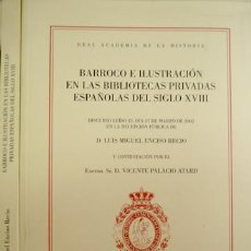 Gebrauchte Bücher - ENCISO, Luis M. Barroco e Ilustración en las Bibliotecas Privadas Españolas del Siglo XVIII. 2002. - 77298477