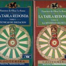 Libros de segunda mano: OLEZA LE SENNE : LA TABLA REDONDA - DOS TOMOS (TEMAS DE HOY, 1994). Lote 77313661