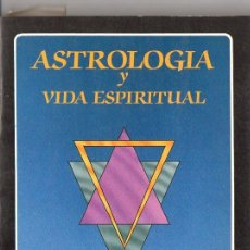 Libros de segunda mano: RUDHYAR : ASTROLOGÍA Y VIDA ESPIRITUAL (LA TABLA DE ESMERALDA, 1988). Lote 77314125