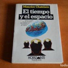 Libros de segunda mano: MAURICE CHATELAIN - EL TIEMPO Y EL ESPACIO. Lote 77333313