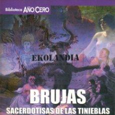Libros de segunda mano: BIBLIOTECA AÑO CERO ~EKL EA0 ~ BRUJAS ~ SACERDOTISAS ~ TINIEBLAS ~ INQUISICIÓN. Lote 77352193