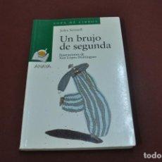 Libros de segunda mano: UN BRUJO DE SEGUNDA - JOLES SENNELL - SOPA DE LIBROS - JUB. Lote 77389829