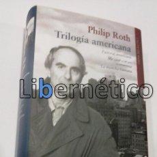 Libros de segunda mano: TRILOGÍA AMERICANA. ROTH, PHILIP. GALAXIA GUTENBERG 2011. Lote 87489906