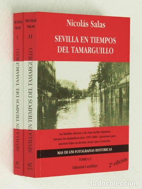 SEVILLA EN TIEMPOS DEL TAMARGUILLO. (TOMOS I Y II, OBRA COMPLETA / COMO NUEVO) - SALAS, NICOLAS (Libros de Segunda Mano - Historia - Otros)