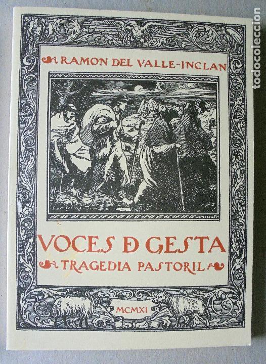 RAMÓN DEL VALLE-INCLÁN. VOCES DE GESTA. TRAGEDIA PASTORIL. (Libros de Segunda Mano (posteriores a 1936) - Literatura - Otros)