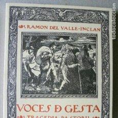 Libros de segunda mano: RAMÓN DEL VALLE-INCLÁN. VOCES DE GESTA. TRAGEDIA PASTORIL.. Lote 77431873