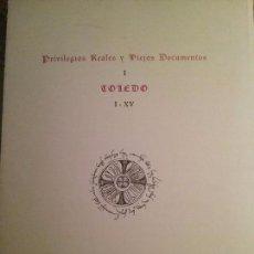 Libros de segunda mano: PRIVILEGIOS REALES Y VIEJOS DOCUMENTOS TOLEDO I-XV. MADRID 1963. Lote 77440957