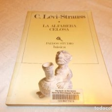 Libros de segunda mano: LA ALFARERA CELOSA C.LÉVI-STRAUS. Lote 77444741