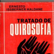 Libros de segunda mano: ISSBERNER HALDANE : TRATADO DE QUIROSOFÍA (KIER, 1979). Lote 77452565