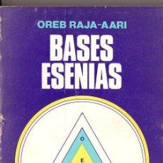 Libros de segunda mano: OREB RAJA AARI : BASES ESENIAS - DOS TOMOS EN UN VOLUMEN (KIER, 1980). Lote 77452965