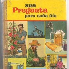 Libros de segunda mano: UNA PREGUNTA PARA CADA DIA. SUSAETA 1980. (P/B74). Lote 77612525